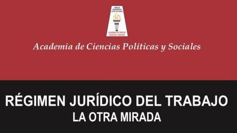 Conferencia: Régimen jurídico del trabajo – la otra mirada